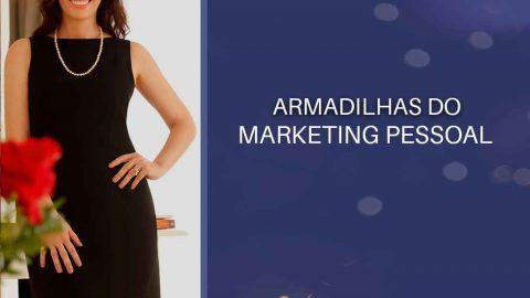 Armadilhas do Marketing Pessoal